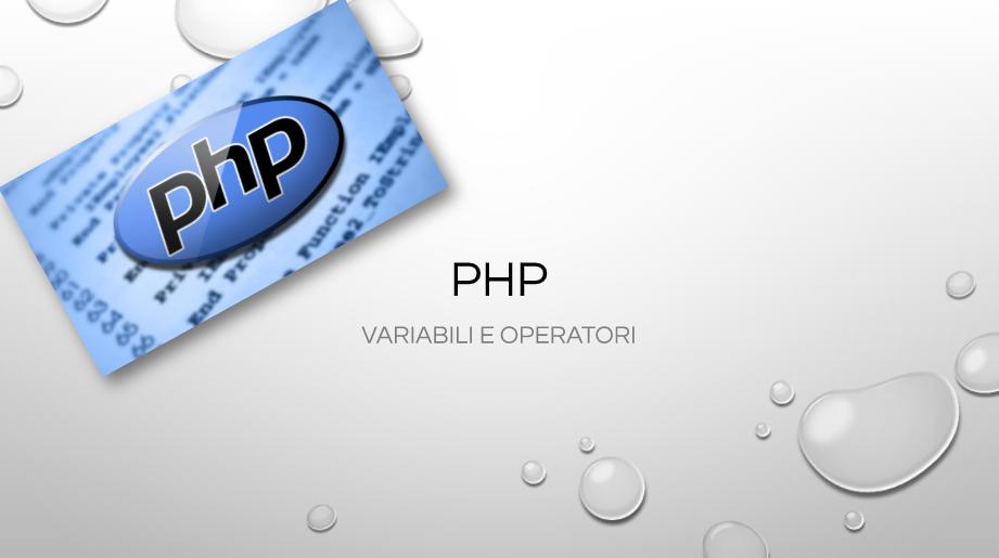 Variabili – PHP – Slides