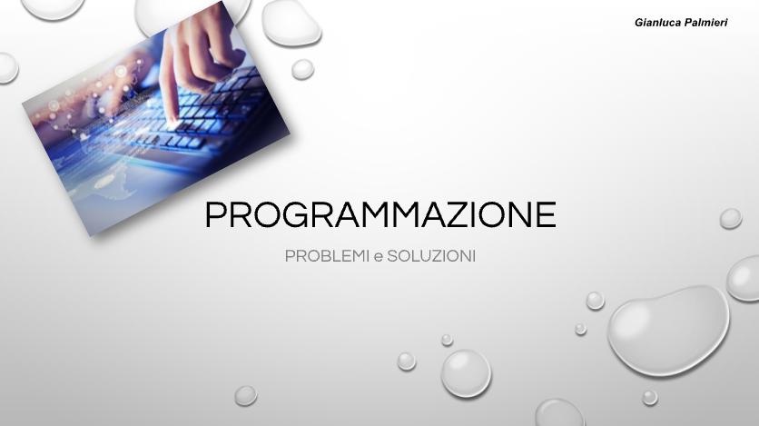 Problemi e Soluzioni – Slides